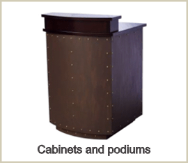 Cabinets and podiums