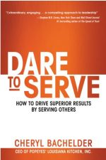 Dare to Serve by Cheryl Bachelder