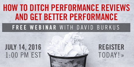 How To Ditch Performance Reviews & Get Better Performance – with David Burkus