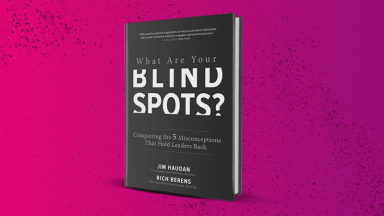 What Are Your Blind Spots? – Jim Haudan & Rich Berens