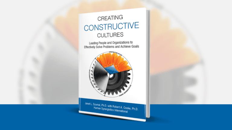 Creating Constructive Cultures – Janet Szumal & Robert Cooke