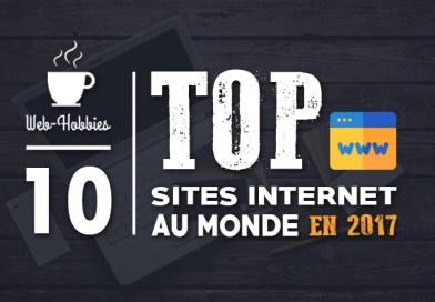 Statistique site web : TOP 10 des sites internet en 2017