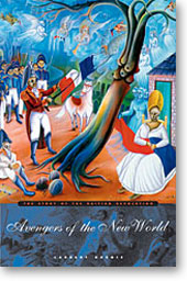 Avengers of the New World The Story of the Haitian Revolution Laurent Dubois  JPG