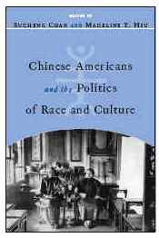 Chinese Americans and the Politics of Race and Culture JPG
