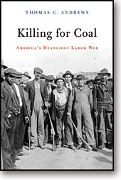 Killing for Coal America's Deadliest Labor War JPG