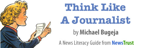 Think Like a Journalist by Michael Bugega - a news literacy guide from NewsTrust