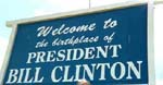 Little Rock, Arkansas is proud to be the birthplace of President Bill Clinton