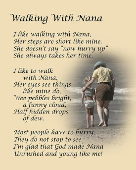 Most people have to hurry, They do not stop and see… I'm glad that God made Grandma, Unrushed and young like me!