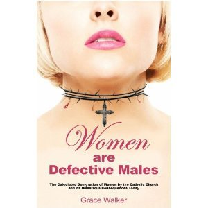 Aquinas teaches that women are defective males