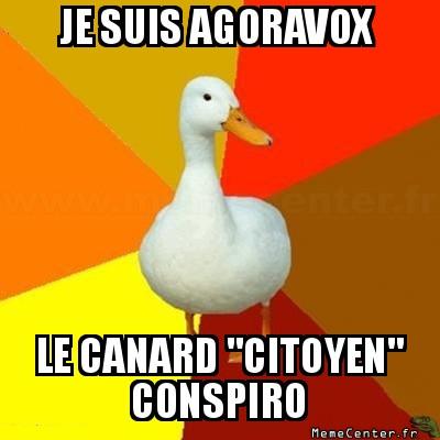 tech-impaired-duck-je-suis-agoravox-le-canard-citoyen-conspiro