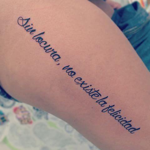 frases para tatuajes, sin locura, no existe la felicidad