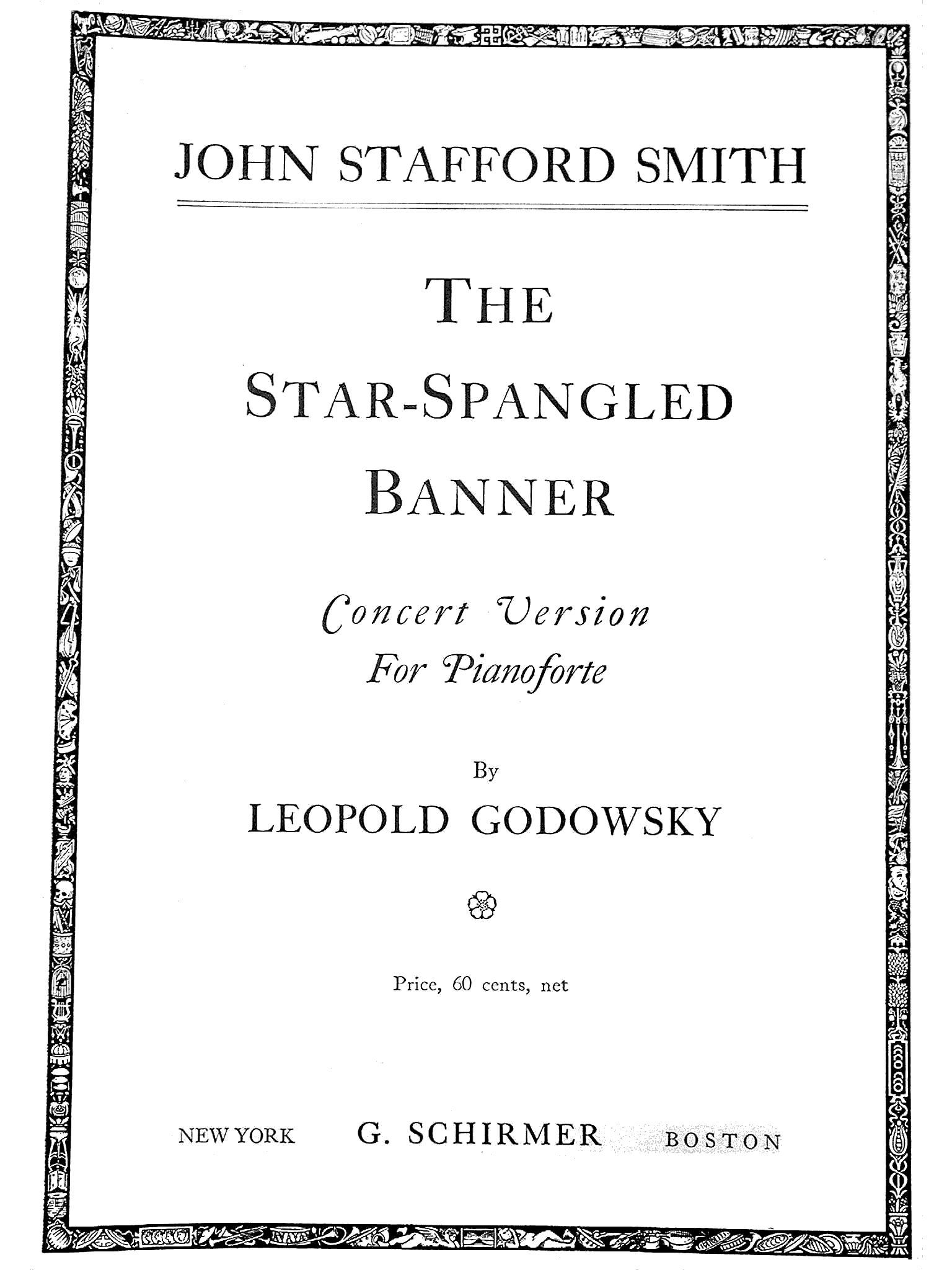 Smith Godowsky The Star Spangled Banner
