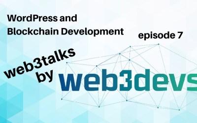 Blockchain API | WordPress + Blockchain Development episode 7