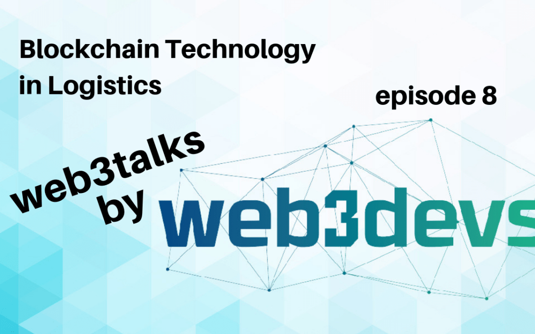 Blockchain Technology in Logistics episode 8