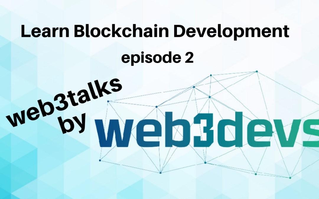 Learn Blockchain Development Where to start web3talks