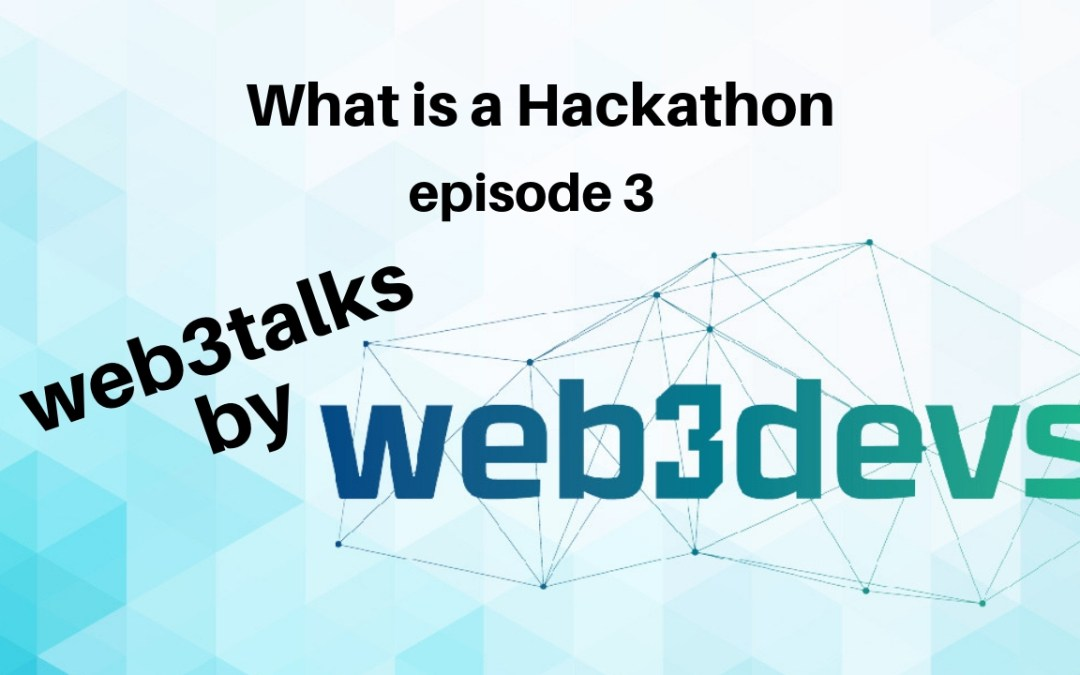 what is a hackathon Ep3