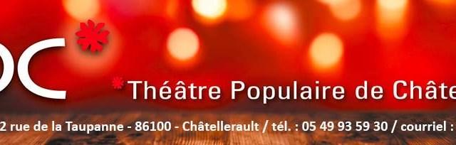 En 2019, on va au théâtre… à Châtellerault