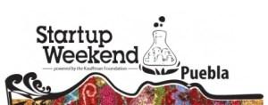 Startup Weekend Puebla 2011, aprende a realizar tu startup en un fin de semana