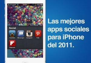 Las mejores aplicaciones sociales para iPhone que nos dejó el 2011