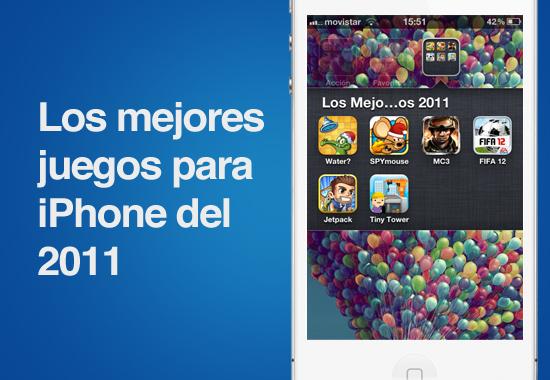 los mejores juegos iphone 2011 Los mejores juegos para iPhone que nos dejó este 2011