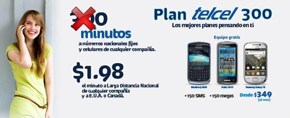 plan telcel 300 El Plan 300 de Telcel ofrece el doble de minutos esta temporada