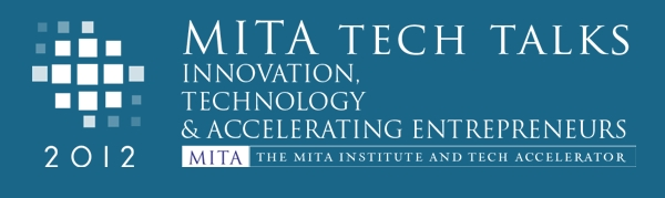 MITA Tech Talks 2012, acercando a inversionistas de Silicon Valley al ecosistema tecnológico en México - mita-tech-talks-2012