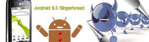 Gingerbread es la versión de Android más infectada por malware y virus según Kaspersky Lab