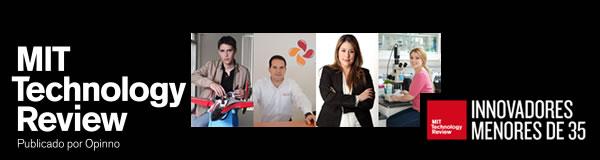 El MIT busca talento en México #PremiosTR35 - MIT-innovadores-35