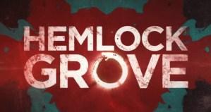 Netflix presenta Hemlock Grove, su nueva serie exclusiva
