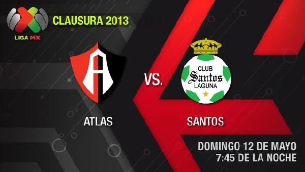 atlas santos en vivo clausura 2013 semifinal Atlas vs Santos en vivo Cuartos de Final, Clausura 2013 (Liga MX)