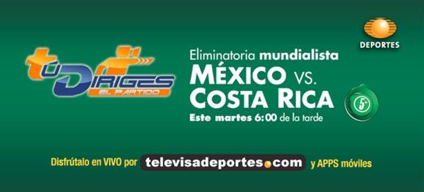 mexico costa rica en vivo eliminatoria mundialista 2014 México vs Costa Rica en vivo por Televisa Deportes