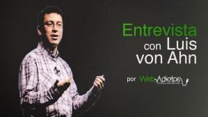 Luis von Ahn, creador de reCaptcha y Duolingo [Entrevista]