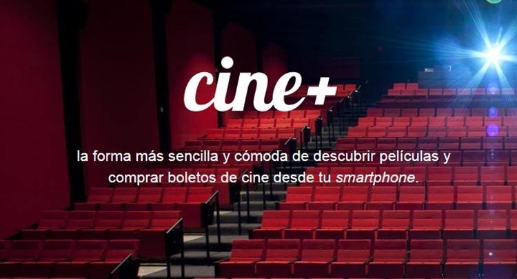 Compra boletos de cine desde tu smartphone con Cine+ - cinemas-app