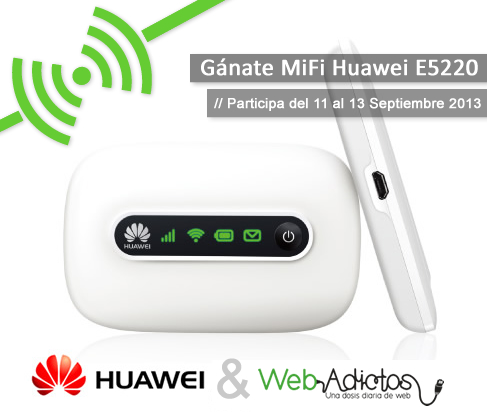huawei wa Gana un MiFi Hotspot móvil con WebAdictos y Huawei Device MX