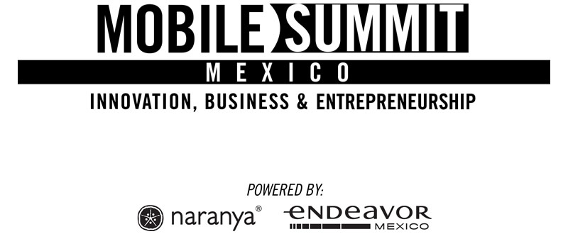 mobile summit mexico Sigue en vivo el Mobile Summit Mexico desde tu celular o computadora