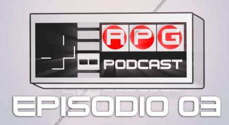 "Podcast RPG – Episodio 03 ""Sony quiere su Oculus Rift"""
