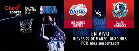 NBA en vivo por internet: Clippers vs Mavericks de Dallas