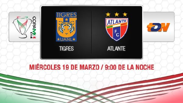 Tigres vs Atlante en vivo, Cuartos de Final Copa MX 2014 - tigres-vs-atlante-copamx-2014