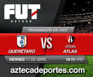 Querétaro vs Atlas en vivo, Jornada 15 Clausura 2014 - atlas-vs-queretaro-en-vivo-tv-azteca