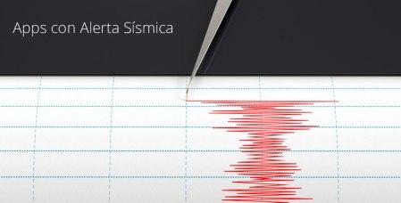 Apps con alerta sísmica para tu celular ¡Prepárate para el temblor!