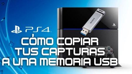 Cómo guardar tus capturas de PS4 en una memoria USB