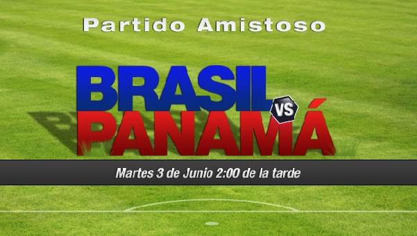 Brasil vs Panamá en vivo, amistoso rumbo a Brasil 2014 - brasil-vs-panama-en-vivo-televisa-amistoso-2014
