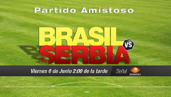 Brasil vs Serbia en vivo, Amistoso Rumbo al Mundial Brasil 2014 - brasil-vs-serbia-en-vivo-amistoso-2014