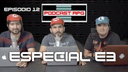 Todo lo que sabemos del E3 – Podcast RPG 12