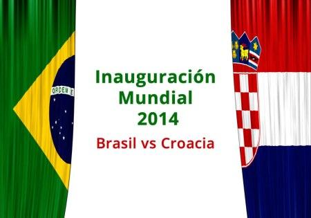 Brasil vs Croacia en vivo, Inauguración del Mundial 2014