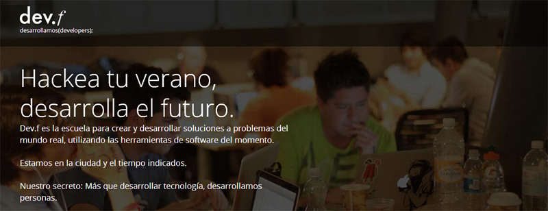 Dev.F La primera escuela de developers en México apoyada por Google - devf