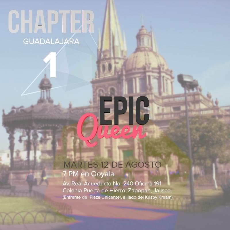 Epic Queen Chapters en Guadalajara el 12 de Agosto - epic-queen-guadalajara