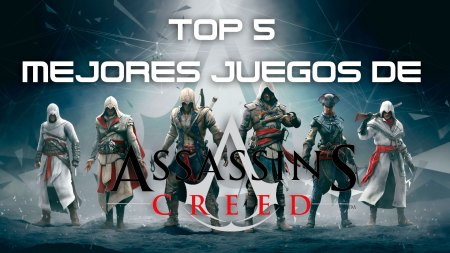 Top 5 de los mejores videojuegos de Assassin's Creed
