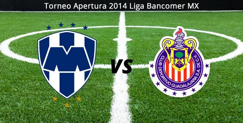 Chivas vs Monterrey en vivo Apertura 2014 Chivas vs Monterrey, Jornada 8 del Apertura 2014