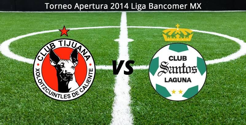 Tijuana vs Santos, Jornada 9 Apertura 2014 - Tijuana-vs-Santos-en-vivo-Apertura-2014